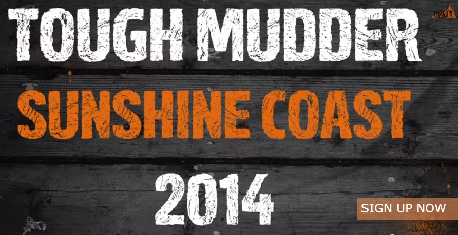 Last Chance to Register for Tough Mudder Sunshine Coast 2014!
